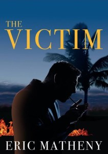 The Victim by Eric Matheny….Spotlight & Excerpt