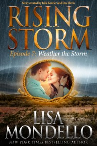 Weather the Storm, Rising Storm Episode 7, by Lisa Mondello….ARC Review