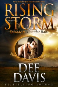 Thunder Rolls, Rising Storm Episode 8, by Dee Davis…ARC Review