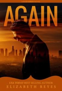 Again by Elizabeth Reyes…Book Blitz & Review