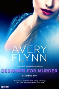 Designed for Murder by Avery Flynn….Blog Tour Stop & Review