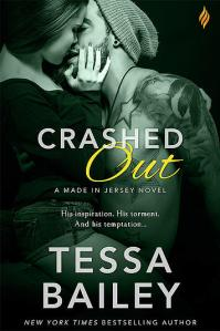 Crashed Out by Tessa Bailey…ARC Review