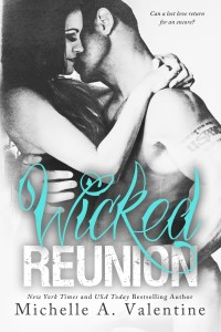 Wicked Reunion by Michelle A. Valentine…Release Day Event