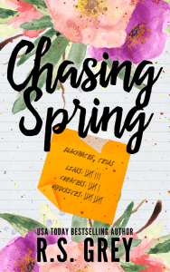 Chasing Spring by R.S. Grey…Release Day Blitz & Review