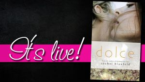 Dolce by Rachel Blaufeld….Book Tour