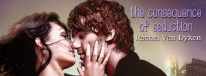 The Consequence of Seduction by Rachel Van Dyken….Release Blitz & Review