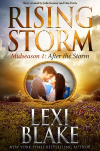 Rising Storm Mid-Season Episode 1, After the Storm by Lexi Blake…Release Day Event