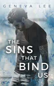 The Sins That Bind Us by Geneva Lee…..Release Day Blitz