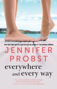 Everywhere and Every Way by Jennifer Probst…Release Day Event