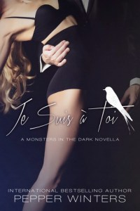Je Suis A Toi by Pepper Winters….Release Blitz