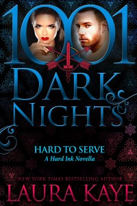 Hard to Serve by Laura Kaye…ARC Review