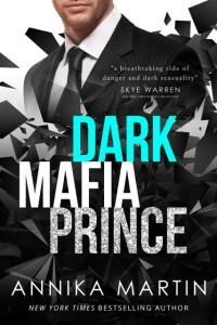 Dark Mafia Prince by Annika Martin…Blog Tour & Review