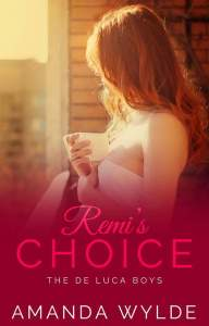 Remi's Choice by Amanda Wylde….Release Blitz & Review