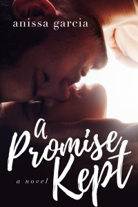 A Promise Kept by Anissa Garcia…Blog Tour Stop & Review