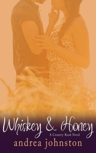 Whiskey & Honey by Andrea Johnston…Review