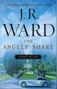 The Angel's Share by J.R. Ward….Book Excerpt and ARC reviews by Jilly & Courtney