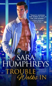 Trouble Walks In by Sara Humphreys…Book Spotlight