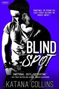 Blind Spot by Katana Collins….Blog Tour Stop & Excerpt