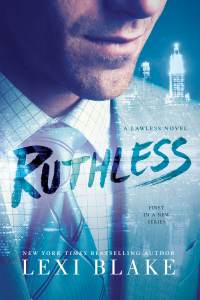 Ruthless by Lexi Blake…Release Day Blitz