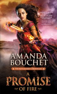A Promise of Fire (Kingmaker Chronicles #1) by Amanda Bouchet…Review