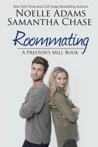 Roommating by Noelle Adams & Samantha Chase…..Release Day Blitz