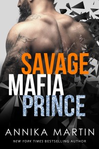 Savage Mafia Prince by Annika Martin…Excerpt Reveal