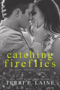 Catching Fireflies by Terri E Laine…Blog Tour with Excerpt and Review