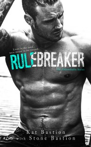 Rule Breaker by Kat & Stone Bastion….Pre-Order Event