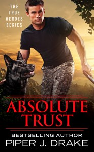 Absolute Trust by Piper J. Drake….Blog Tour Stop & Excerpt