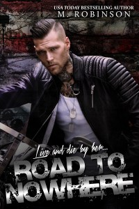 Road to Nowhere by M. Robinson…Release Day Blitz