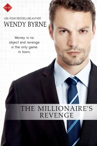 The Millionaire's Revenge by Wendy Byrne…Blog Tour with Excerpt
