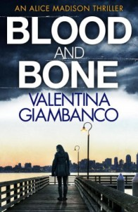 Author Guest Post from Valentina Giambanco, author of Blood and Bone