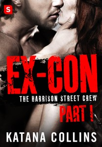 Ex-Con Part 1 by Katana Collins….Release Day Event