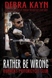 Rather Be Wrong by Debra Kayn…Release Blitz with Excerpt
