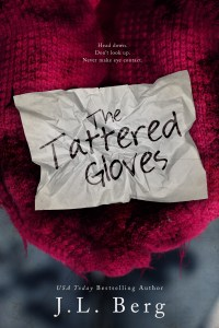 Excerpt Reveal…Tattered Gloves by J.L. Berg