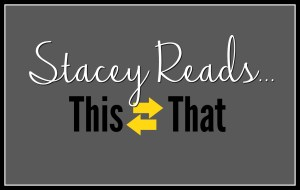 Stacey Reads This Or That…February Edition