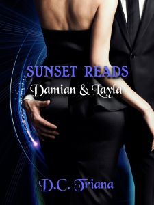 Sunset Reads: Damian & Layla by D.C. Triana…Blog Tour