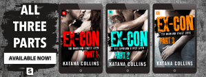 Ex-Con by Katana Collins….Series Review