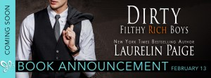 Book Announcement…..Dirty Filthy Rich Boys by Laurelin Paige