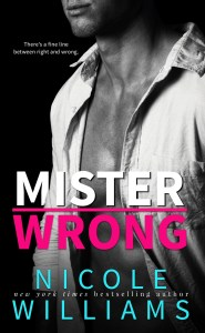 Mister Wrong by Nicole Williams…Blog Tour & Review