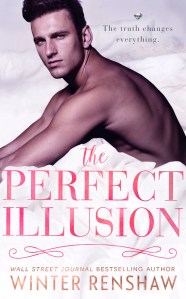 The Perfect Illusion by Winter Renshaw…Chapter Reveal