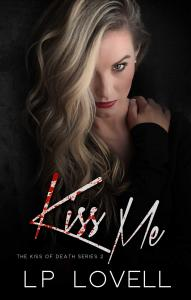 Kiss Me by L.P. Lovell….Release Day Blitz