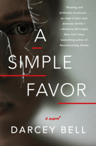 A Simple Favor by Darcey Bell….Review Tour Stop