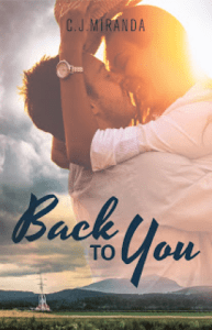 Back To You by C.J. Miranda…Blog Tour