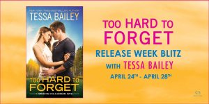 Too Hard to Forget by Tessa Bailey…Release Blitz