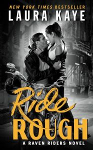 Ride Rough by Laura Kaye….Review Tour Stop