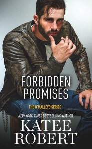EXCLUSIVE FIRST LOOK!!!  Forbidden Promises by Katee Robert