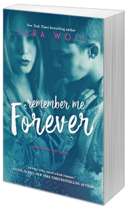 Remember Me Forever by Sara Wolf….Release Day Blitz & Review