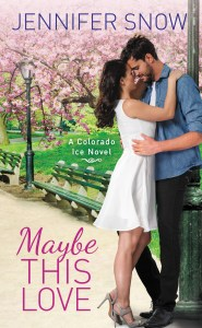 Maybe This love by Jennifer Snow….Release Blitz