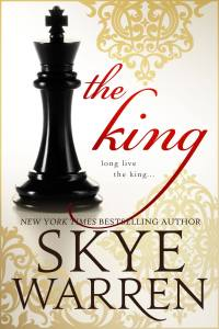 Preorder Blast….The King by Skye Warren